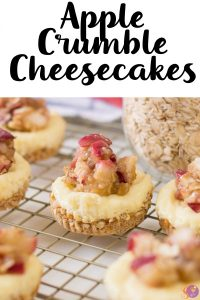 A  cheesecake topped with fresh apples and a cinnamon oat crumb topping makes these Mini Apple Crumble Cheesecakes a must-try dessert!