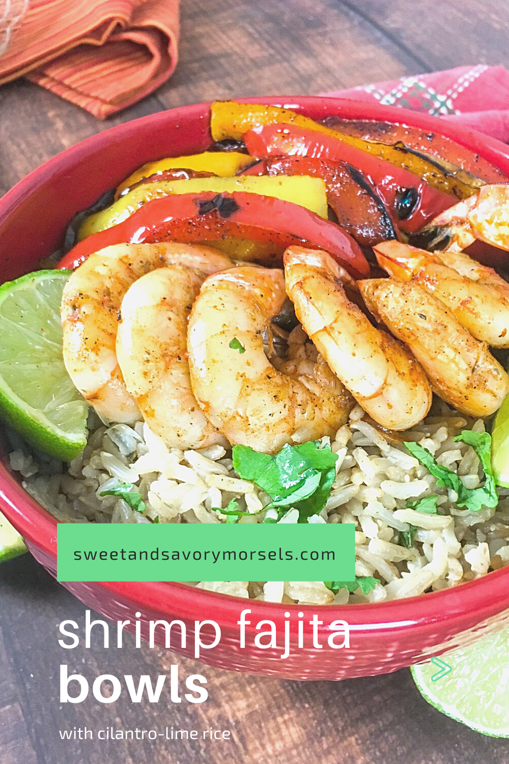 Tender shrimp and fresh vegetables are seasoned with a tasty blend of chili powder, cumin, and garlic then served over a bowl of cilantro-lime rice in this quick and easy Shrimp Fajita Bowls recipe. #sweetandsavorymorsels #recipes